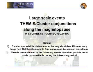 Large scale events   THEMIS/Cluster conjunctions along the magnetopause