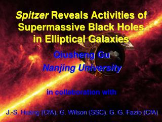 Spitzer  Reveals Activities of Supermassive Black Holes in Elliptical Galaxies