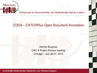 CODA – CATCHPlus Open Document Annotation