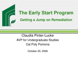 The Early Start Program Getting a Jump on Remediation