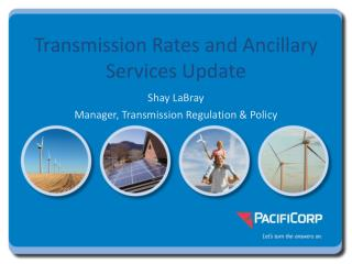 Transmission Rates and Ancillary Services Update