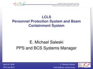 LCLS Personnel Protection System and Beam Containment System