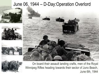 June 06, 1944 � D-Day:Operation Overlord