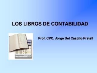 LOS LIBROS DE CONTABILIDAD