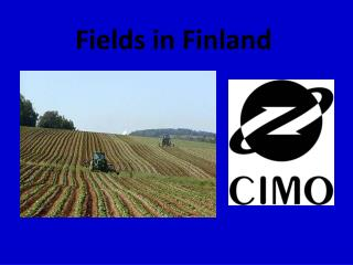 Fields  in Finland
