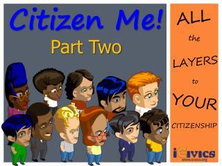 Citizen Me!