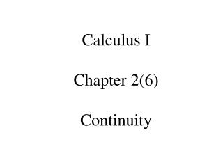 Calculus I Chapter 2(6) Continuity