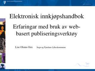 Elektronisk innkjøpshandbok Erfaringar med bruk av web-basert publiseringsverktøy