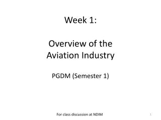 Week 1:  Overview of the  Aviation Industry