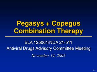 Pegasys  Copegus  Combination Therapy