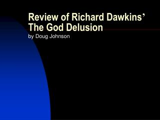 Review of Richard Dawkins '  The God Delusion