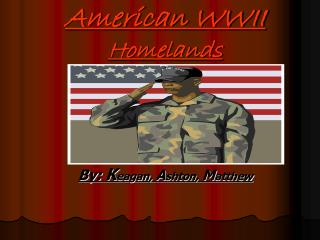 American WWII Homelands