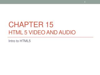 Chapter 15 HTML 5 Video and Audio