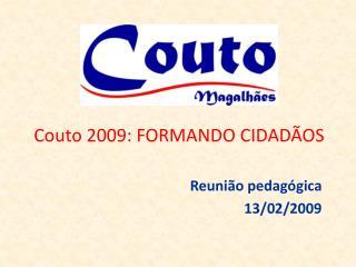 Couto 2009: FORMANDO CIDADÃOS
