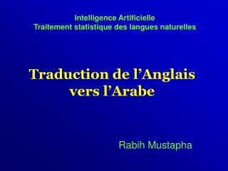 Traduction de l 'Anglais vers l'Arabe