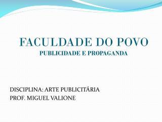 FACULDADE DO POVO PUBLICIDADE E PROPAGANDA