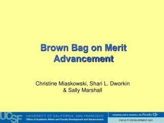 Brown Bag on Merit Advancement