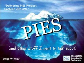 Delivering PIES Product Content with XML