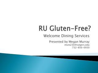 RU Gluten-Free?