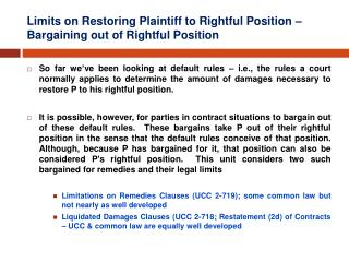 Limits on Restoring Plaintiff to Rightful Position   Bargaining out of Rightful Position