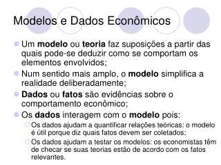 Modelos e Dados Econ�micos