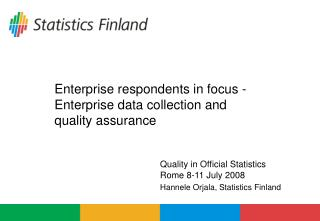 Enterprise respondents in focus - Enterprise data collection and  quality assurance