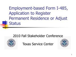 Employment-based Form I-485, Application to Register Permanent Residence or Adjust Status