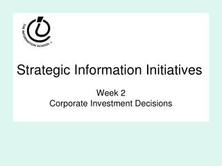 Strategic Information Initiatives