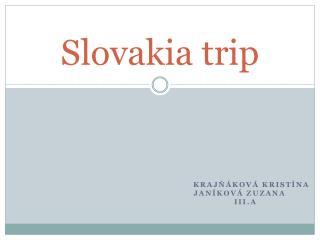 Slovakia trip