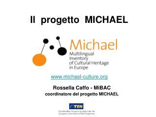 Il  progetto  MICHAEL