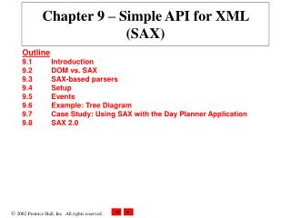 Chapter 9  – Simple API for XML (SAX)