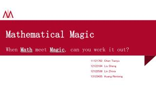 Mathematical Magic When  Math  meet  Magic , can you work it out?