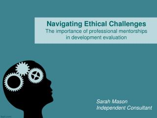 Navigating Ethical Challenges The importance of professional mentorships in development evaluation