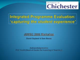 Integrated Programme Evaluation: �c apturing the student experience�