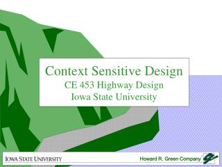 Context Sensitive Design CE 453 Highway Design Iowa State University