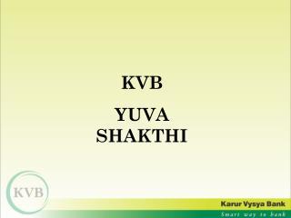 KVB  YUVA SHAKTHI
