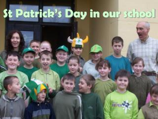 St Patrick's Day in our school