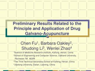 Preliminary Results Related to the Principle and Application of Drug Galvano-Acupuncture