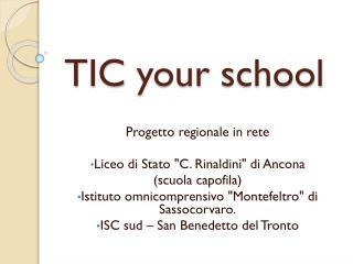 TIC  your school