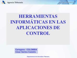 HERRAMIENTAS INFORMÁTICAS EN LAS APLICACIONES DE CONTROL