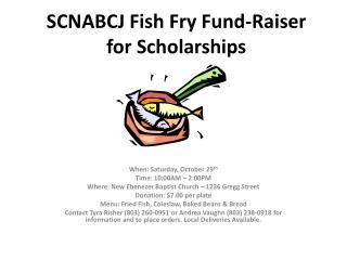 SCNABCJ Fish Fry Fund-Raiser for Scholarships