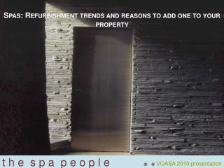 Spas: Refurbishment trends and reasons to add one to your property