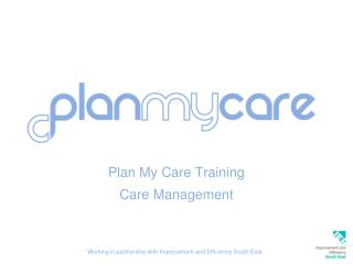 Plan My Care Training Care Management