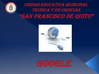 "UNIDAD EDUCATIVA MUNICIPAL TECNICA Y EN CIENCIAS   ""San fRaNCISCO DE QUITO"""