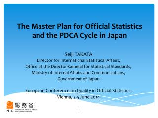 The Master Plan for Official Statistics and the PDCA Cycle in Japan
