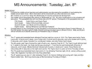 MS Announcements:  Tuesday, Jan. 8 th