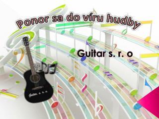Guitar s. r. o