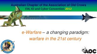 Australian Chapter of the Association of Old Crows EW, IO and Cyber Convention  2012