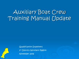 Auxiliary Boat Crew Training Manual Update