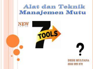 Alat dan Teknik Manajemen Mutu